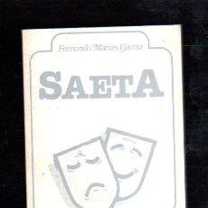 Libros de segunda mano: SAETA POR FERNANDO MACIAS GARCIA - EDITORIAL ILIBERIS, GRANADA 1984. Lote 29343585