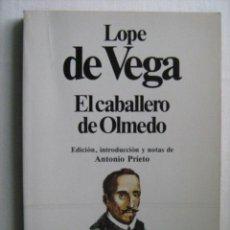 Libros de segunda mano: EL CABALLERO DE OLMEDO. DE VEGA, LOPE. 1982. Lote 29534561