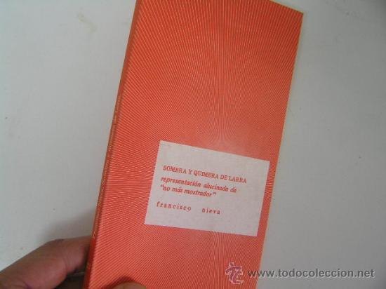 SOMBRA Y QUIMERA DE LARRA, FRANCISCO NIEVA, FUNDAMENTOS ED,1976, REF TEATRO CO4 (Libros de Segunda Mano (posteriores a 1936) - Literatura - Teatro)
