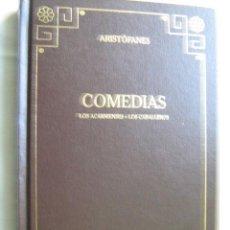Libros de segunda mano: COMEDIAS: LOS ARCANIENSES; LOS CABALLEROS. ARISTÓFANES. 2000. Lote 29606379