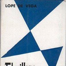 Libros de segunda mano: LOPE DE VEGA, EL VILLANO EN SU RINCÓN, OBRAS DEL TEATRO ESPAÑOL, EDITORIA NACIONAL, MADRID, 1969. Lote 29736212