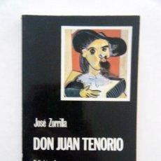 Libros de segunda mano: DON JUAN TENORIO. JOSÉ ZORRILLA. Lote 118191422