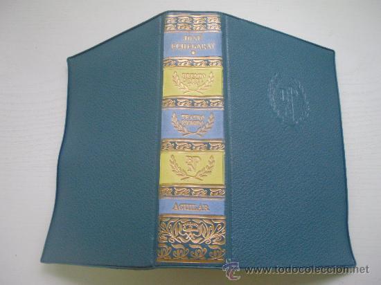 JOSE ECHEGARAY - TEATRO ESCOGIDO - BIBLIOTECA PREMIOS NOBEL - EDITORIAL AGUILAR - 2ª EDICION (Libros de Segunda Mano (posteriores a 1936) - Literatura - Teatro)