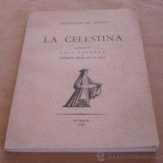 Libros de segunda mano: LA CELESTINA - FERNANDO ROJAS, 1959.. Lote 78518393