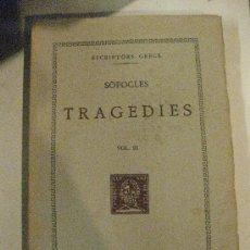 Libros de segunda mano: SOFOCLES. TRAGEDIES. VOL. III.FUNDACIO BERNAT METGE. 1961. ESCRIPTORS GRECS.TRADUCCIO.. Lote 31202771