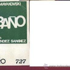 Libros de segunda mano: MAYAKOVSKI EL BAÑO ESCELICER COLECCIÓN TEATRO Nº 727 . Lote 31667323