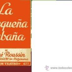 Libros de segunda mano: ANDRE ROUSSIN LA PEQUEÑA CABAÑA ESCELICER COLECCIÓN TEATRO Nº 677 . Lote 31667386