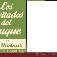 Libros de segunda mano: F. MOLNAR LOS INVITADOS DEL DUQUE ESCELICER COLECCIÓN TEATRO Nº 273 . Lote 31667413
