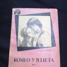 Libros de segunda mano: ROMEO Y JULIETA POR WILLIAM SHAKESPEARE - PRIMERA EDICION MARZO DE 1960 - 168 PAGINAS. Lote 32084862