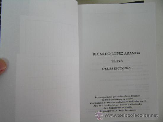 Libros de segunda mano: obras escogidas ricardo lopez aranda I y II,1998,asociacion autores de teatro ed, ref rr41 - Foto 4 - 32081821