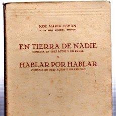 Libros de segunda mano: JOSE MARÍA PEMÁN, EN TIERRA DE NADIE, HABLAR POR HABLAR, MADRID, 1951, 14, 115PÁGS, 14X20CM. Lote 32113383