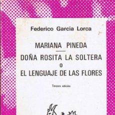 Libros de segunda mano: MARIANA PINEDA - DOÑA ROSITA LA SOLTERA - F. GARCÍA LORCA - COLECCIÓN AUSTRAL - Nº 1467. Lote 32819348
