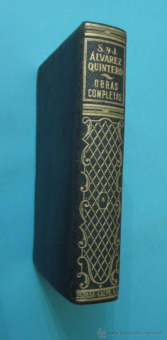 TOMO V. OBRAS COMPLETAS. S. Y J. ÁLVAREZ QUINTERO. PLENA PIEL. 1948 (Libros de Segunda Mano (posteriores a 1936) - Literatura - Teatro)