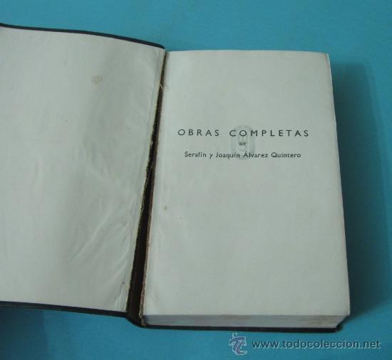 Libros de segunda mano: TOMO V. OBRAS COMPLETAS. S. Y J. ÁLVAREZ QUINTERO. PLENA PIEL. 1948 - Foto 3 - 32924172