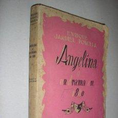 Libros de segunda mano: ANGELINA-JARDIEL PONCELA-1942. Lote 32930562