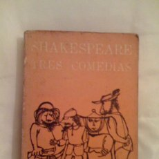 Libros de segunda mano: TRES COMEDIAS, DE WILLIAM SHAKESPEARE. EDITORIAL NACIONAL DE CUBA, 1963.. Lote 33363792