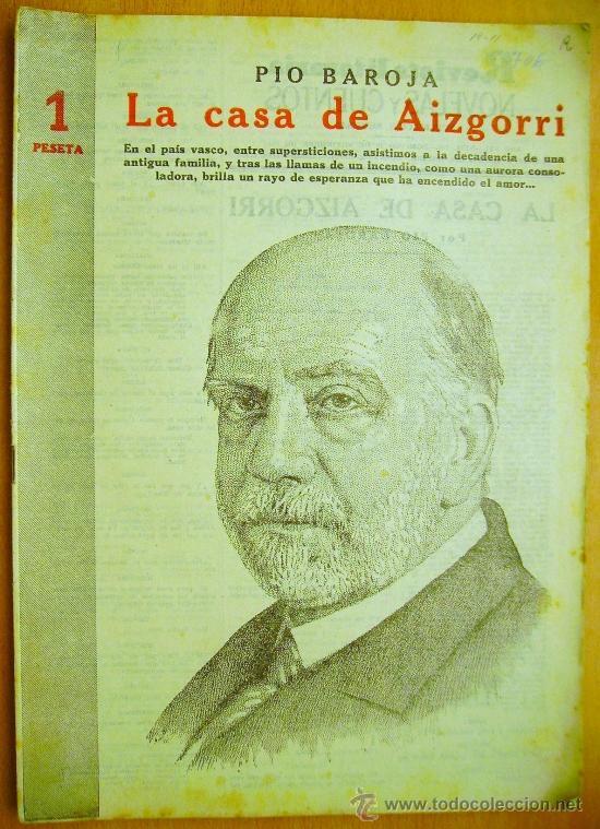 REVISTA LITERARIA. NOVELAS Y CUENTOS Nº 706- 19 NOVIEMBRE 1944- PIO BAROJA- LA CASA DE AIZGORRI. (Libros de Segunda Mano (posteriores a 1936) - Literatura - Teatro)