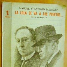 Libros de segunda mano: REVISTA LITERARIA- NOVELAS Y CUENTOS 9-4-1944- MANUEL Y ANTONIO MACHADO- LA LOLA SE VA A LOS PUERTOS. Lote 33881167