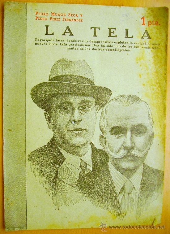 REVISTA LITERARIA- NOVELAS Y CUENTOS Nº841- 22 JUNIO 1947- MUÑOZ SECA Y PEREZ FERNÁNDEZ- LA TELA. (Libros de Segunda Mano (posteriores a 1936) - Literatura - Teatro)