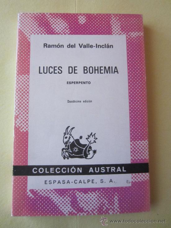 LUCES DE BOHEMIA- RAMON DEL VALLE INCLÁN- AUSTRAL (Libros de Segunda Mano (posteriores a 1936) - Literatura - Teatro)