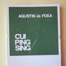 Libros de segunda mano: CUI PING SING -AGUSTIN DE FOXA -COLECCION TEATRO Nº 238. Lote 34047096