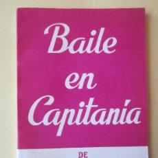 Libros de segunda mano: BAILE EN CAPITANIA -AGUSTIN DE FOXA-COLECCION TEATRO Nº 570 EXTRA. Lote 34047127