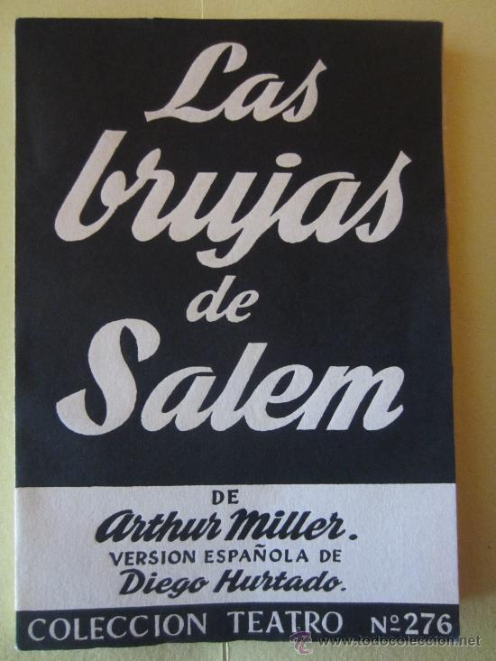 LAS BRUJAS DE SALEM- ARTHUR MILLER- ALFIL.COLECCION TEATRO Nº 276 (Libros de Segunda Mano (posteriores a 1936) - Literatura - Teatro)