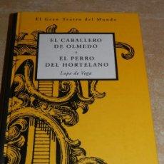 Libros de segunda mano: EL PERRO DEL HORTELANO. EL CABALLERO DE OLMEDO.EDICIONES ORBIS-FABBRI (1998). Lote 34217306