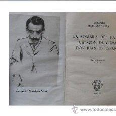 Libros de segunda mano: AGUILAR CRISOL Nº 235- MARTINEZ SIERRA-TEATRO-DON JUAN DE ESPAÑA/CANCION DE CUNA/LA SOMBRA DEL PADRE. Lote 34861296