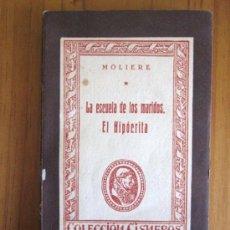 Libros de segunda mano: MOLIÈRE: LA ESCUELA DE LOS MARIDOS. EL HIPÓCRITA, ED. ATLAS, 1944. Lote 34951602