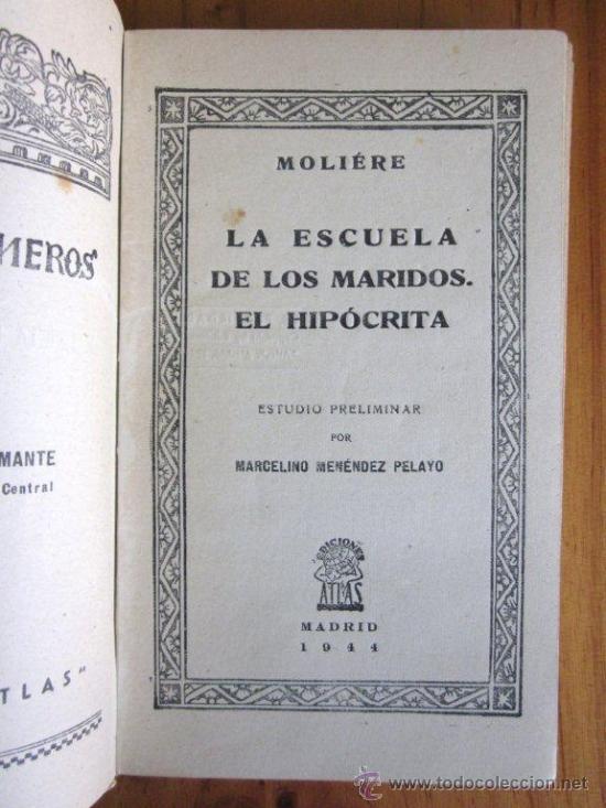 Libros de segunda mano: Molière: La escuela de los maridos. El Hipócrita, Ed. Atlas, 1944 - Foto 2 - 34951602