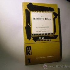 Libros de segunda mano: LA SEÑORITA JULIA, STRINDBERG AUGUST. ESCENA COLECCIÓN. Lote 34968901
