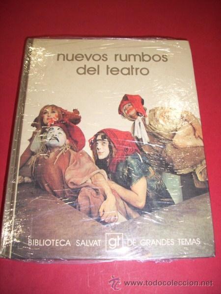 MIRALLES, ALBERTO - NUEVOS RUMBOS DEL TEATRO (Libros de Segunda Mano (posteriores a 1936) - Literatura - Teatro)