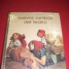 Libros de segunda mano: MIRALLES, ALBERTO - NUEVOS RUMBOS DEL TEATRO. Lote 35308143