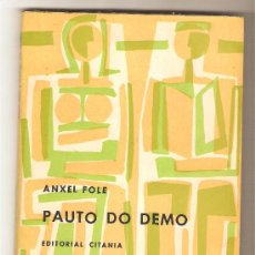 Libros de segunda mano: PAUTO DO DEMO .- ANXEL FOLE. Lote 35681050