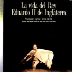 Libros de segunda mano: LA VIDA DEL REY EDUARDO II DE INGLATERRA, CENTRO DRAMÁTICO NACIONAL, TEMPORADA 88/89, 21X30CM. Lote 35775620