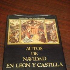 Libros de segunda mano: AUTOS DE NAVIDAD EN LEÓN Y CASTILLA. . Lote 36032790