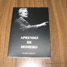 Libros de segunda mano: PEDRO ROMAN - APRENDIZ DE HOMERO. Lote 36275169