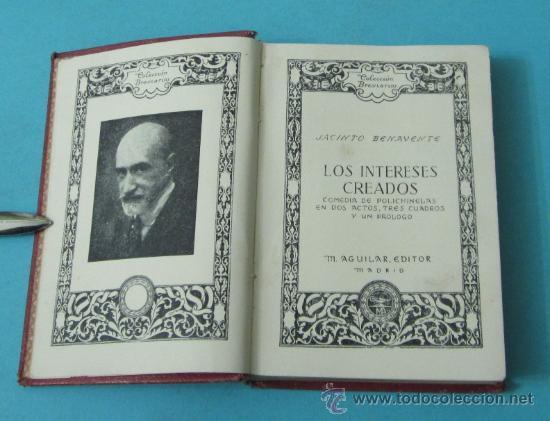LOS INTERESES CREADOS. JACINTO BENAVENTE. COLECCIÓN BREVARIOS (Libros de Segunda Mano (posteriores a 1936) - Literatura - Teatro)