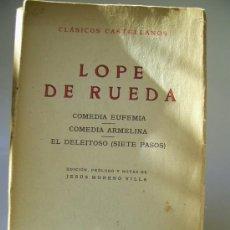 Libros de segunda mano: CLÁSICOS CASTELLANOS . LOPE DE RUEDA. Lote 36401240