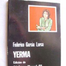 Libros de segunda mano: YERMA. GARCÍA LORCA, FEDERICO. 1982. Lote 37415956