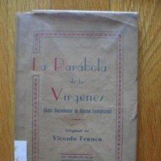 Libros de segunda mano: LA PARABOLA DE LAS VIRGENES (AUTO SACRAMENTAL EN VIÑETAS EVANGELICAS) VICENTE FRANCO. Lote 38087599