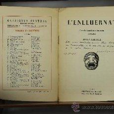 Libros de segunda mano: 3536- L'ENLLUERNAT. JOSEP MIRACLE. EDIT. MILLA. 1951. . Lote 38262738