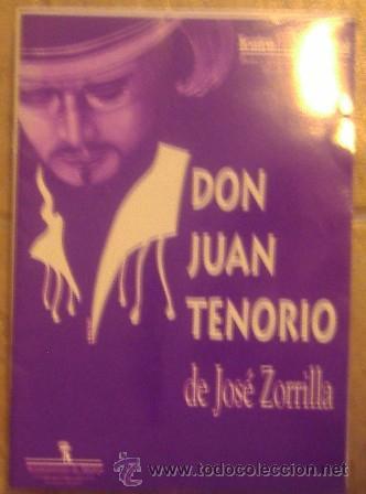 DON JUAN TENORIO DE JOSÉ ZORRILLA, TEATRO ESPAÑOL (Libros de Segunda Mano (posteriores a 1936) - Literatura - Teatro)
