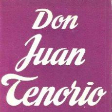 Libros de segunda mano: DON JUAN TENORIO - JOSÉ ZORRILLA. Lote 38745098
