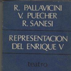 Libros de segunda mano: REPRESENTACIÓN DEL ENRIQUE V. R. PALLAVICH. V. PUECHER. R. SANESI. ED.CUADERNOS PARA EL DIÁLOGO.1969. Lote 38795322
