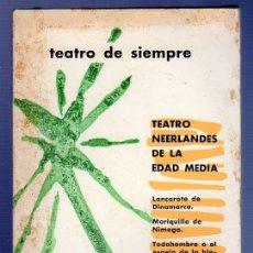 Libros de segunda mano: TEATRO NEERLANDES DE LA EDAD MEDIA. LANCAROTE DE DINAMARCA. EDICIONES AGUILAR. MADRID, 1968.. Lote 38855737