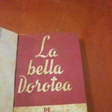 Libros de segunda mano: COLECCION TEATRO Nº 415. LA BELLA DOROTEA DE MIGUEL MIHURA. EDITORIAL ESCELICER, S.A. MADRID, 1964. . Lote 39082024