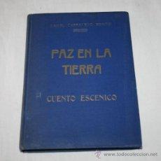Libros de segunda mano: PAZ EN LA TIERRA, CUENTO ESCENICO, DANIEL CARRACEDO, DEDICATORIA Y FIRMA POR AUTOR A UN AMIGO E 1944. Lote 39138452