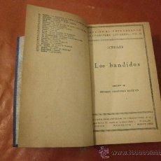 Libros de segunda mano: LOS BANDIDOS. SCHILLER. EDITORIAL CIA IBERO AMERICANA DE PUBLICACIONES, S.A. MADRID.. Lote 39197240
